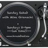 Sunday Rehab 21 - Mike Granacki - HouseBeat Radio - 23082015