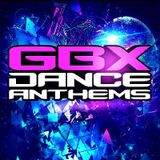 Dance/GBX Anthems April 2018 - MickJay