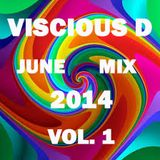 Viscious D - June Mix 2014 Vol. 1