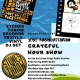 STONES THROW MIX - Strictly Vinyl DJ Set On The GRATEFUL HOUR SHOW - Selected By JoJo Baghdassarian