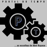 PORTAL DO TEMPO | #37 | 01.09.2017 | As Escolhas de…