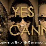 Yes We Cannes Saison 2, Emission #5 (19/05/2014)