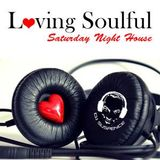 Loving Soulful Saturday Night House