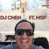 Summer vibes with DJ Chen & MSP @ mama thresl 08/07/2016
