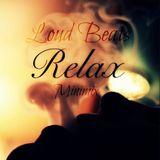 Relax Minimix [LoudBeats]
