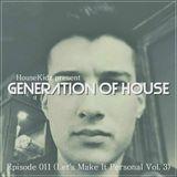 Generation of House Episode 11 [3-5-13]