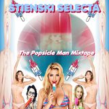 STIENSKI SELECTA - THE POPSICLE MAN MIXTAPE