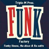 DJ Triple-M Funk Factory 33