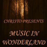 Christ Adwani - Music in Wonderland #001