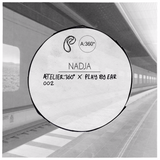 Atelier:360 x play By Ear recordings Podcast 002 - by Nadja 120915