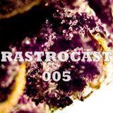 Rastrocast 005 - Live @ Dark Swing