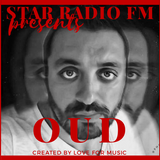 Star Radio FM presents, The sound of OUD - Deep Session
