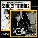 Bi & DAblju - Sound of Mechanics series 128 (26.01.18)