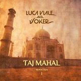 TAJ MAHAL / MANTRA vol. I