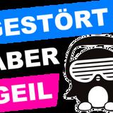 Gestört aber Geil: Official Promo September 2013
