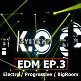 K.O SYSTEM - EDM EP.3 Electro / Progressive / BigRoom