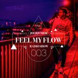 JOERJUNIOR - Feel My Flow (Radio Show) 003