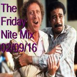 The Friday Nite Mix 02/09/16