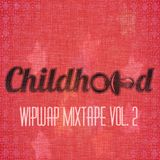 Wipwap Mixtape Vol. 2
