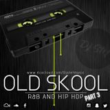 OLD SKOOL R&B and Hip Hop #Part 3 Mixed By DJ STEF