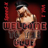Speed X - Welcome To The Club - vol.1 (2014)