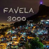 Favela 3000 (PocoLoco Mix)