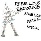 Rebellious Radiozine - Rebellion Special!