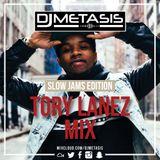 #ToryLanez Mix  (Slow Jams Edition) | Tweet @DJMETASIS