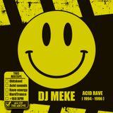 DJ Meke - Acid Rave [1994-1996]
