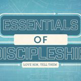 Essentials of Discipleship: Habits