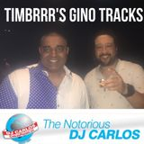 Notorious DJ Carlos - Timbrrr Wedding Gino/FreeStyle