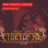 Fadda Ekop-Start A Fyah Mixtape