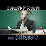 The Doomed & Stoned Show (March 9th, 2014)