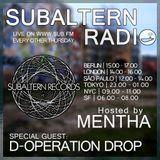 Mentha b2b D-Operation Drop - Subaltern Radio 03/03/2016 on SUB.FM