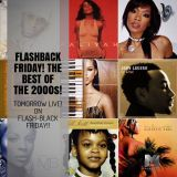FLASHBACK FRIDAY! THE BEST OF THE '00s! LIVE! ON FLASH-BLACK FRIDAY!!
