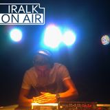 Iralk On Air #010