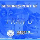 FRAN G @ Sesiones POAT 12