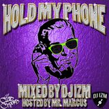 HOLD MY PHONE: DJ IZM CLUB CROOKS SUMMER MIX 2014