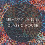 Memory Lane 4 - Classic House Mix // 4.27.15
