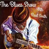 """The Blues Show With Paul """"The BluesSmith"""" Smith On Smart Radio 18/02/18"""