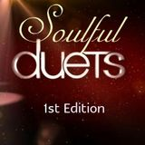 SOULFUL DUETS 1st EDITION