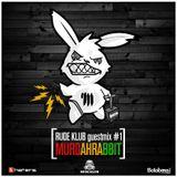 Murdahrabbit - Rude Klub Guestmix #1 [RDKLSET-001]