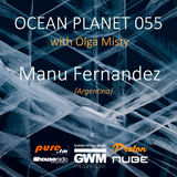 Manu F - Ocean Planet 055 Guest Mix [Dec 19 2015] on Pure.FM