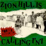 ZION HILL IS CALLING I'N'I