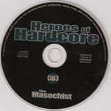 Heroes of Hardcore (CD3) mixed by The Masochist