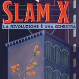 SLAM X - La rivoluzione è una ginestra // router 4 dicembre 2014