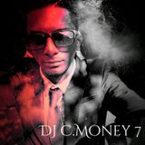 DJ C.MONEY7 Sessions 001