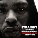 DJ EDY K - Straight From Da Ground Unda 3 Ft Wu-Tang Clan,Evidence,Sean Price,Joey Bada$$,ScHoolboy