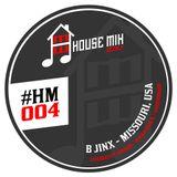 B.Jinx - House Mix Weekly #4