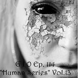 "G I O Ep. 114 ""Human Series"" Vol. 13 ""Evil Aliens"""